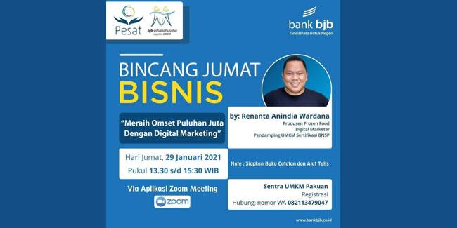 Bincang Bisnis bank bjb: Berbagi Tips Cuan Dengan Digital Marketing