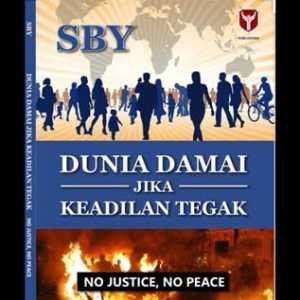 SBY, Perdamaian, Dan Keadilan