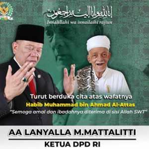 Habib Muhammad Bin Ahmad Al-Attas Wafat, Ketua DPD RI: Satu Lagi Ulama Kharismatik Dipanggil Allah SWT
